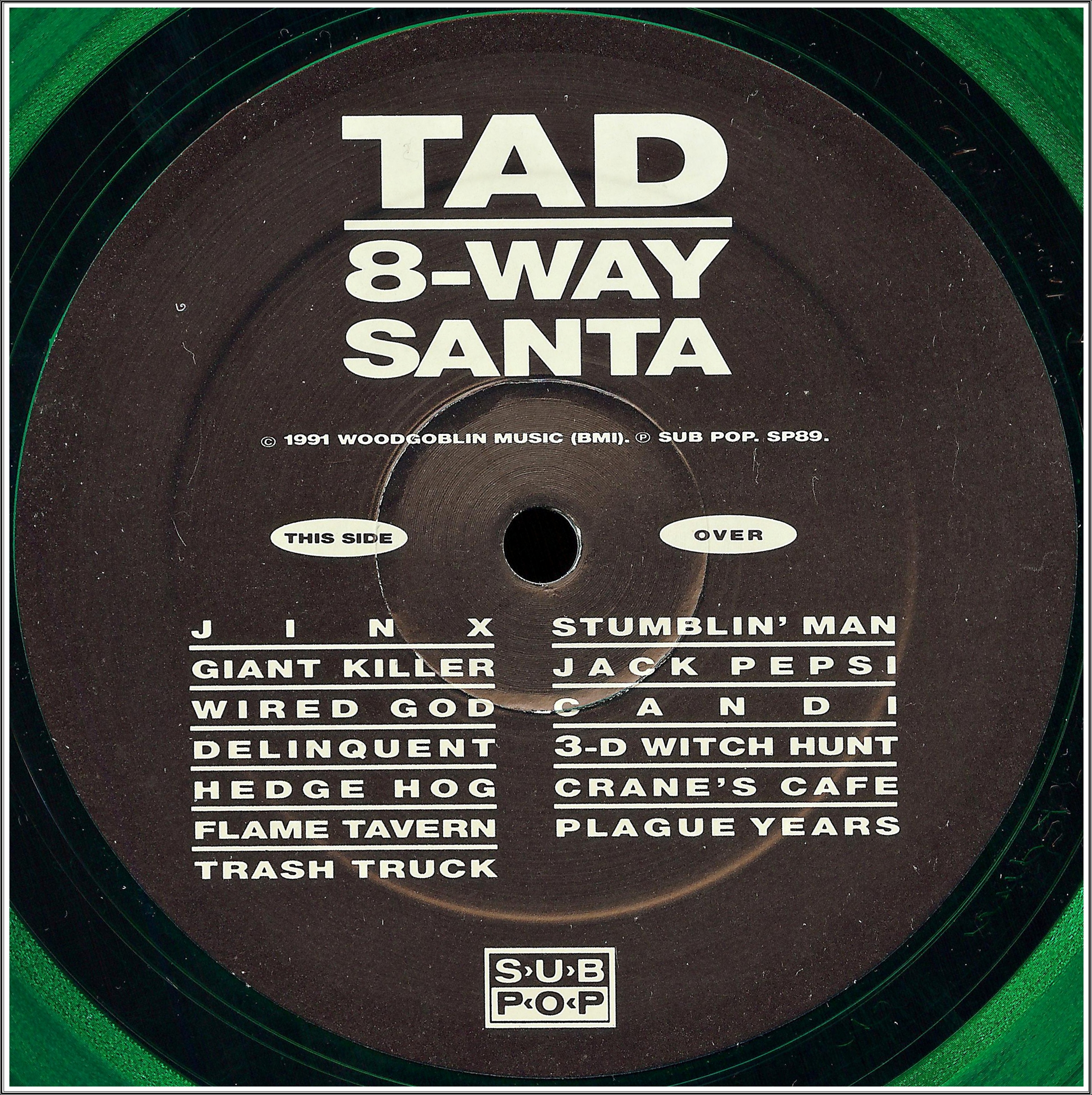 Tad 8 Way Santa 1991 171 Dazzrecords